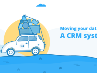 Moving your data into a CRM system